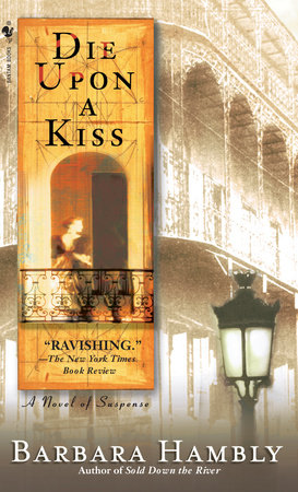 Die Upon a Kiss by Barbara Hambly
