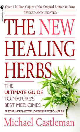 The New Healing Herbs by