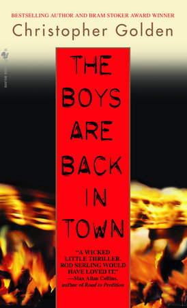 The Boys Are Back in Town by Christopher Golden