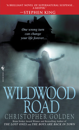 Wildwood Road by Christopher Golden