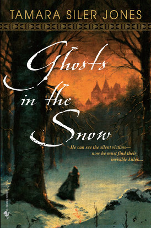 Ghosts in the Snow by Tamara Siler Jones