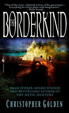 The Borderkind by Christopher Golden