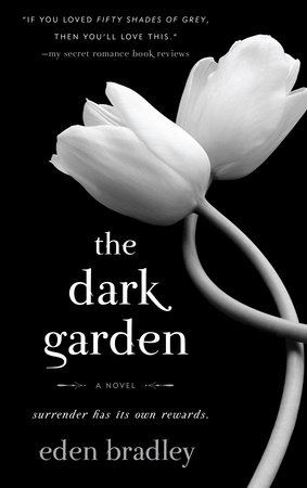 The Dark Garden by