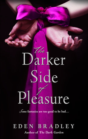 The Darker Side of Pleasure by Eden Bradley