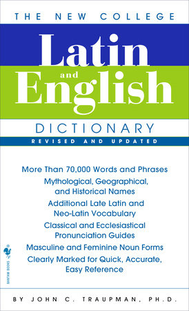 The Bantam New College Latin & English Dictionary, Revised Edition by