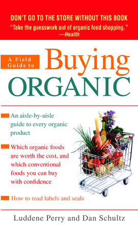A Field Guide to Buying Organic by