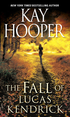 The Fall of Lucas Kendrick by Kay Hooper