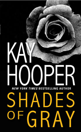 Shades of Gray by Kay Hooper