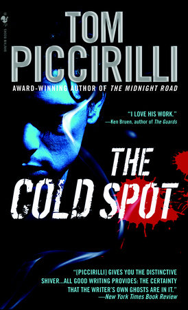 The Cold Spot by Tom Piccirilli