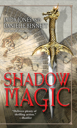 Shadow Magic by Jaida Jones and Danielle Bennett