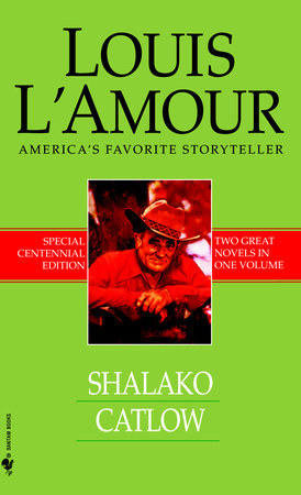 Shalako/Catlow by Louis L'Amour