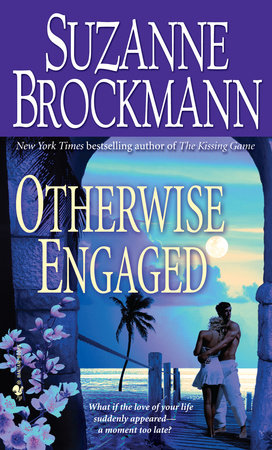 Otherwise Engaged by Suzanne Brockmann
