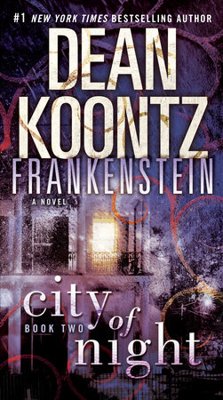 Frankenstein: City of Night by Dean Koontz and Ed Gorman