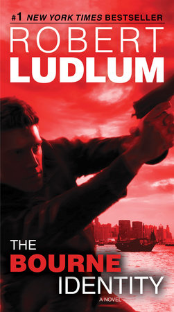 The Bourne Identity (Jason Bourne Book #1) by Robert Ludlum