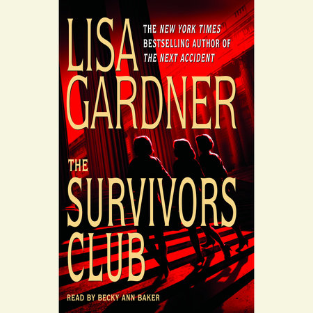 The Survivors Club: A Thriller by