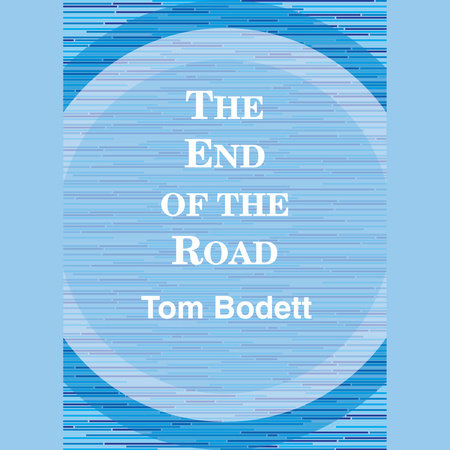 The End of the Road by