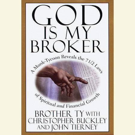 God Is My Broker by