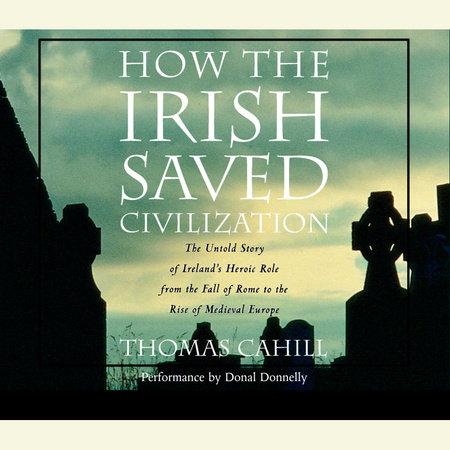 How the Irish Saved Civilization by