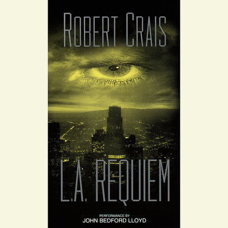 L.A. Requiem by Robert Crais