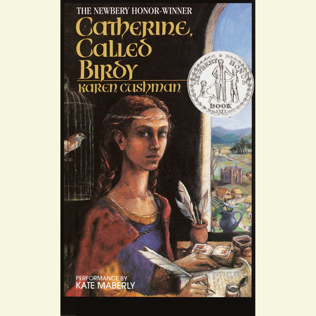 Catherine Called Birdy by Karen Cushman