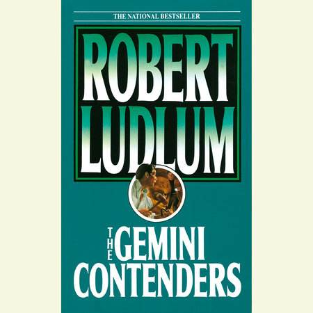 The Gemini Contenders by Robert Ludlum