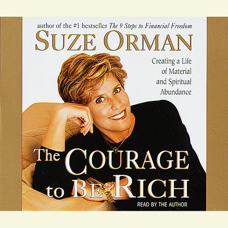 The Courage to Be Rich by