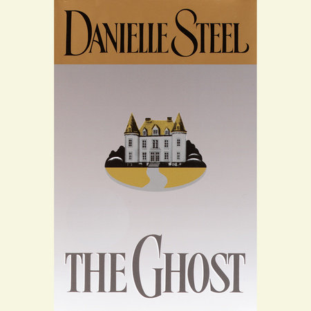 The Ghost by Danielle Steel
