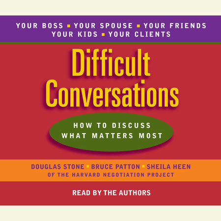 Difficult Conversations by