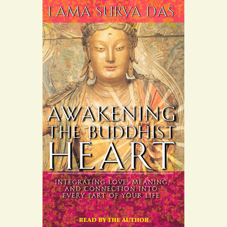 Awakening the Buddhist Heart by