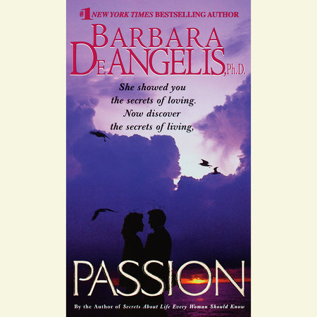 Passion by Barbara De Angelis