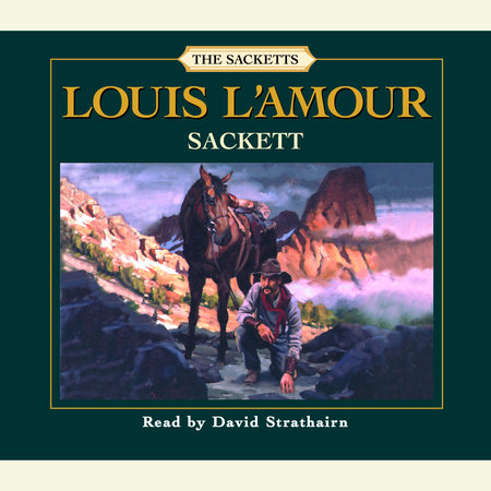 Sackett: The Sacketts by Louis L'Amour