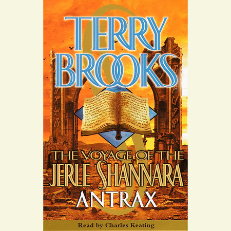The Voyage of the Jerle Shannara: Antrax by