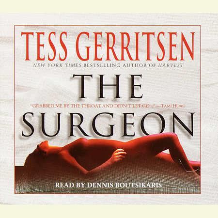 The Surgeon: A Rizzoli & Isles Novel by