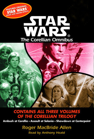 Showdown at Centerpoint: Star Wars (The Corellian Trilogy) by Roger Macbride Allen