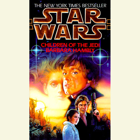 Children of the Jedi: Star Wars by Barbara Hambly