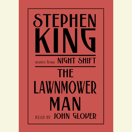 The Lawnmower Man by Stephen King