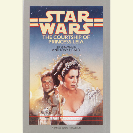 The Courtship of Princess Leia: Star Wars by Dave Wolverton