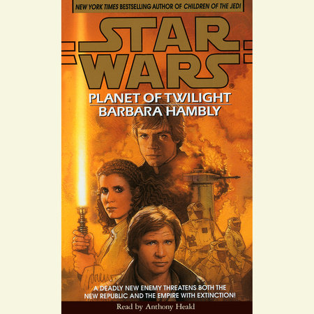 Planet of Twilight: Star Wars by Barbara Hambly