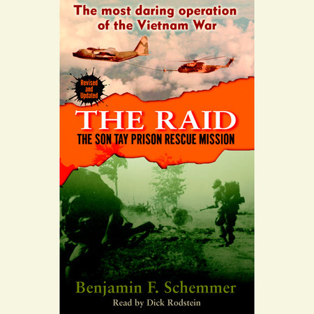 The Raid by Benjamin F. Schemmer