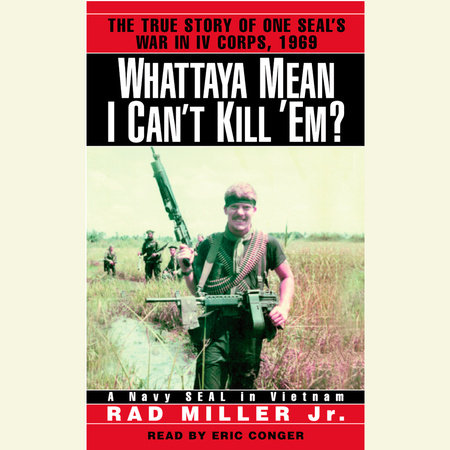 Whattaya Mean I Can't Kill 'Em? by Rad Miller, Jr.