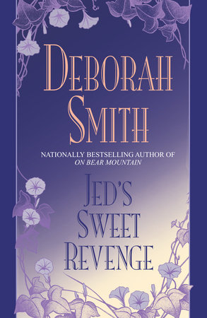 Jed's Sweet Revenge by