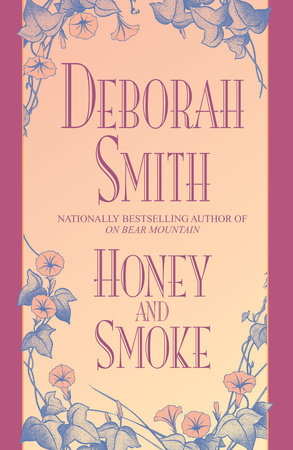 Honey and Smoke by Deborah Smith