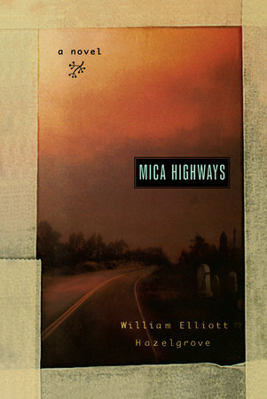 Mica Highways by