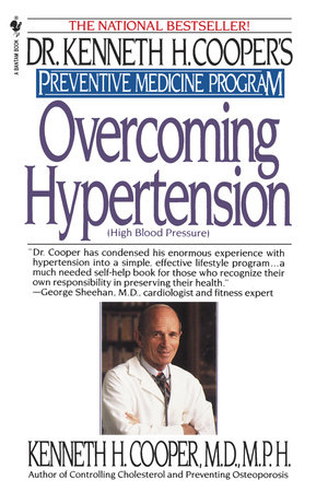 Overcoming Hypertension by Kenneth H. Cooper