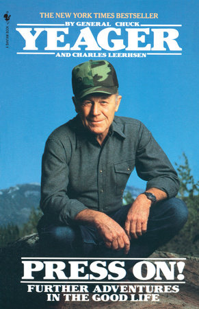 Press On! by Chuck Yeager and Charles Leerhsen