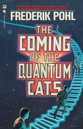 The Coming of the Quantum Cats by