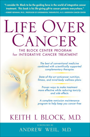 Life Over Cancer by Keith Block