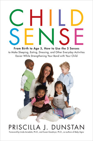 Child Sense by Priscilla J. Dunstan