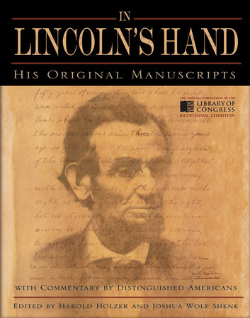 In Lincoln's Hand by Joshua Wolf Shenk and Harold Holzer