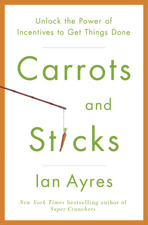 Carrots and Sticks by